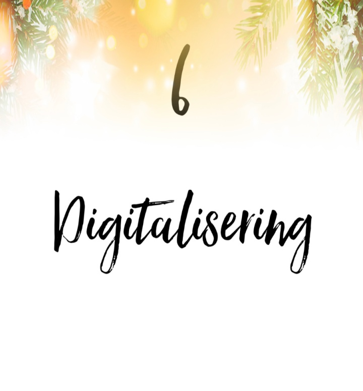 6. Digitalisering