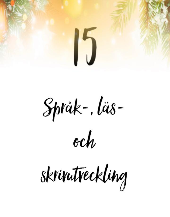 15.  Språk-, läs- ochskrivutveckling